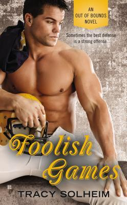 ARC Review: Foolish Games by Tracy Solheim