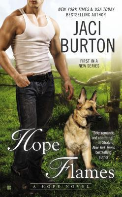 Can dogs bring together lovers? Hope Flames by Jaci Burton #Review