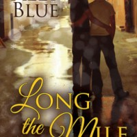 Review Long the Mile by Ally Blue