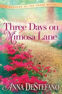 Review Three Days on Mimosa Lane by Anna DeStefano