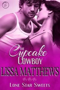 Review The Cupcake Cowboy by Lissa Matthews