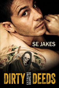Dirty Deeds by SE Jakes