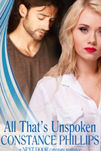 All That's Unspoken by Constance Phillips