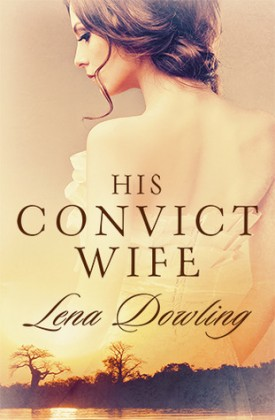 Review: His Convict Wife by Lena Dowling
