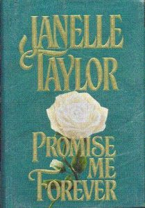 Promise Me Forever by Janelle Taylor