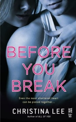 ARC Review: Before You Break by Christina Lee