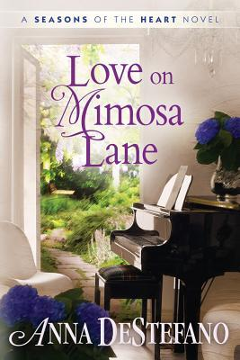 Love on Mimosa Lane by Anne DeStefano #SweetDelight