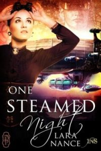 Review One Steamed Night by Lara Nance