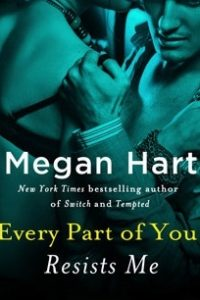 Review Resists Me by Megan Hart