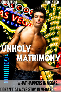Review: Unholy Matrimony by Audra Red and Chloe West