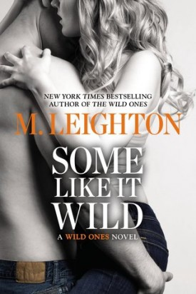 Review: Some Like It Wild by M. Leighton