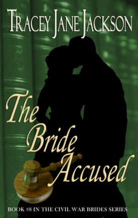 Yours Affectionately: The Bride Accused by Tracey Jane Jackson