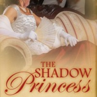 The Shadow Princess by Mary Hart Perry