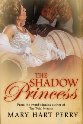 Review: The Shadow Princess by Mary Hart Perry