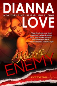 Kiss the Enemy by Dianna Love