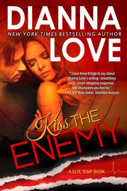 Spotlight: Kiss the Enemy by Dianna Love