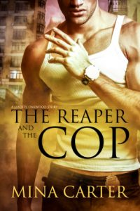 The Reaper and the Cop by Mina Carter