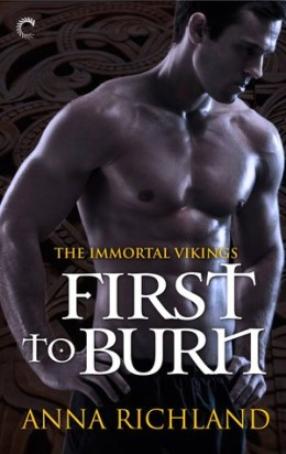 Review: First To Burn by Anna Richland