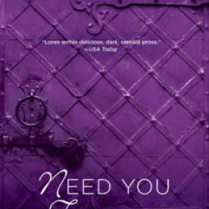 ARC Review: Need You Tonight by Roni Loren