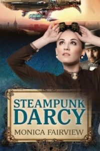 Review Steampunk Darcy by Monica Fairview
