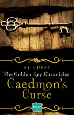 Afternoon Delight: Caedmon's Curse by AJ Nuest