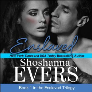 Audio Review: Enslaved by Shoshanna Evers