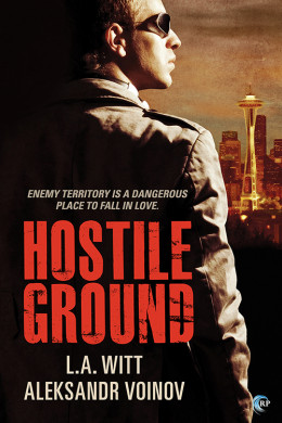 Review: Hostile Ground by LA Witt and Aleksandr Voinov