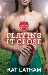 Review Playing It Close by Kat Latham