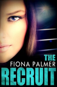 The Recruit by Fiona Palmer