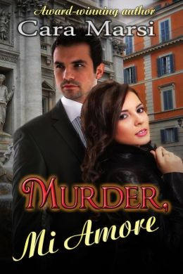 Review: Murder Mi Amore by Cara Marsi