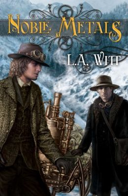 Review: Noble Metals by LA Witt