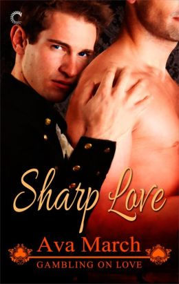 Review: Sharp Love by Ava March