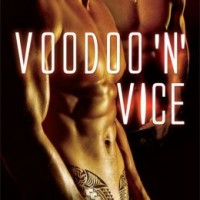 Afternoon Delight: Voodoo 'n' Vice by KC Burns