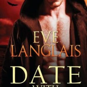 Afternoon Delight: Date With Death by Eve Langlais