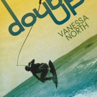 Why Wakeboarding? Double Up by Vanessa North #Giveaway