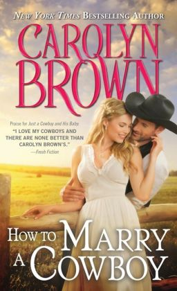 Review: How to Marry a Cowboy by Carolyn Brown #KeeperRomance