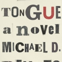 Spotlight: A Native's Tongue by Michael D. Dennis