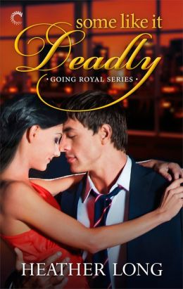 Afternoon Delight: Some Like It Deadly by Heather Long