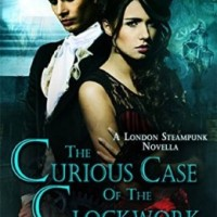 Afternoon Delight: The Curious Case of the Clockwork Menace by Bec McMaster