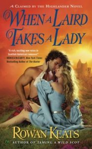 Review When a Laird Takes a Lady by Rowan Keats