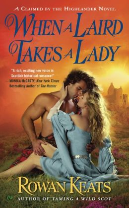 Review: When a Laird Takes a Lady by Rowan Keats