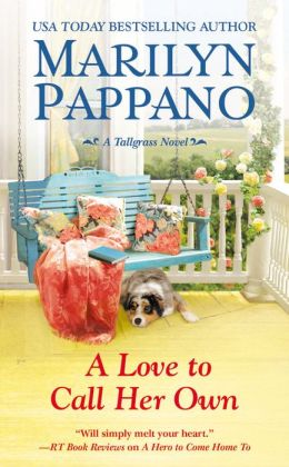 Review: A Love To Call Her Own by Marilyn Pappano
