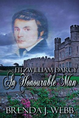 Review: Fitzwilliam Darcy An Honorable Man by Brenda Webb
