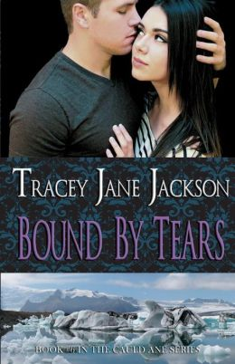 Yours Affectionately: Bound by Tears by Tracey Jane Jackson