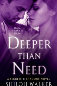 Review Deeper Than Need by Shiloh Walker
