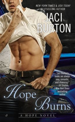Irritating heroine, hunky hero – Hope Burns by Jaci Burton #Review