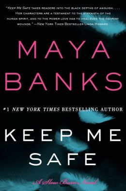 Review: Keep Me Safe by Maya Banks
