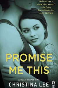 Review Promise Me This by Christina Lee