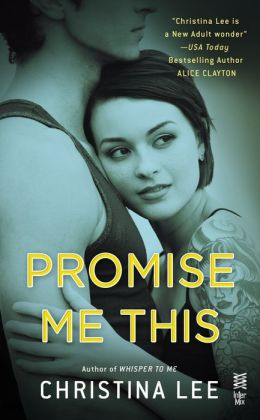 Review: Promise Me This by Christina Lee #Giveaway
