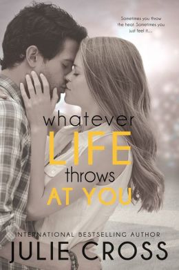 Yours Affectionately: Whatever Life Throws at You by Julie Cross